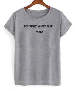 boyfriend food shirt
