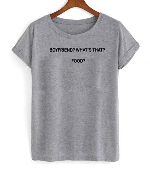 boyfriend food shirt