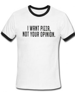 i want pizza shirt