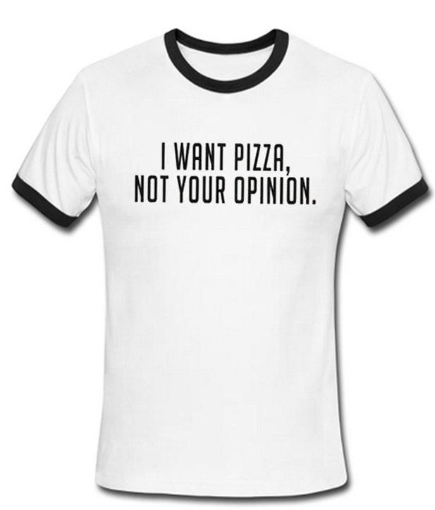i want pizza shirt