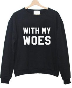 with my woes sweater
