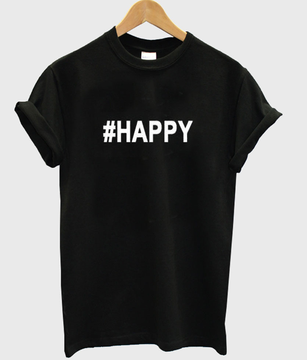 #happy t-shirt