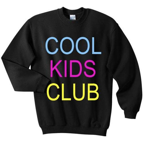 cool kids club sweatshirt