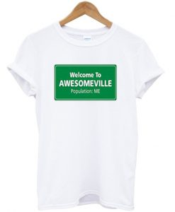 welcome to awesomeville t-shirt
