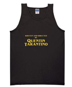 written and directed by quentin tarantino tanktop