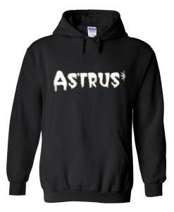 astrus hoodie