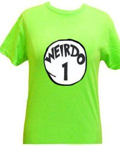 weirdo 1 tshirt
