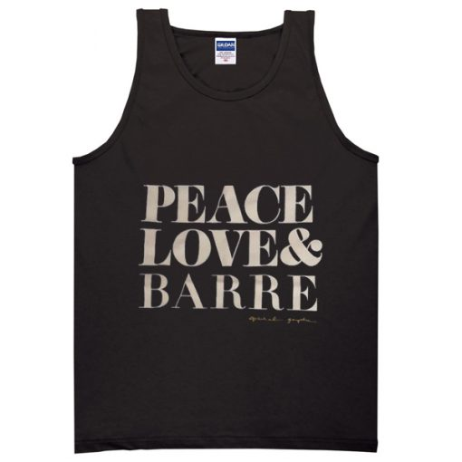 peace love and barre tanktop