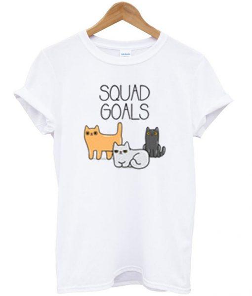 cat squad goals t-shirt