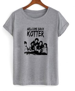 welcome back kotter t-shirt