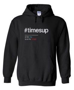 times up hoodie