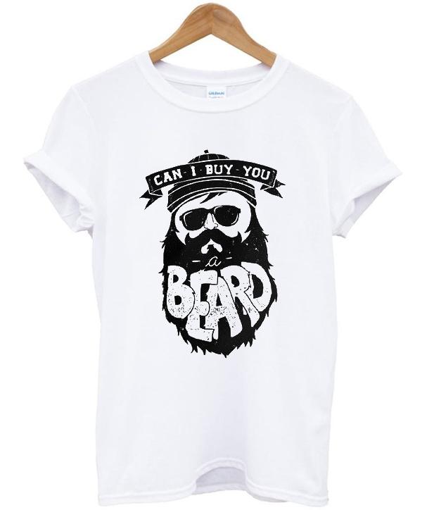 can i buy you beard t-shirt