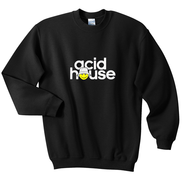 acid house sweatshirt