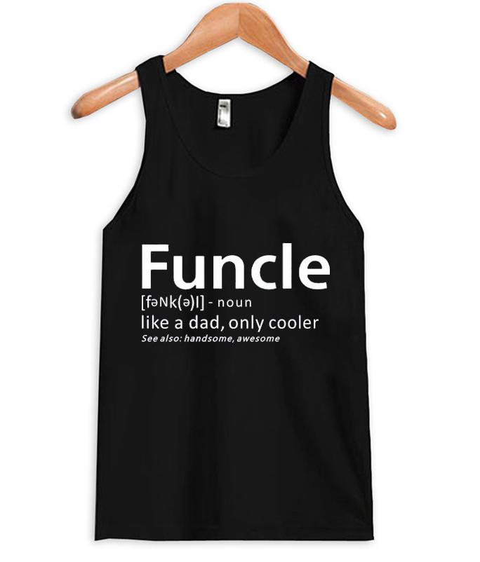 funcle tank top